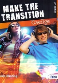 Make The Transition Gaeilge 2nd Edition