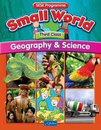 Small World – Third Class – Geography & Science