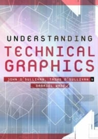 Understanding Technical Graphics Text & Workbook
