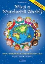 What A Wonderful World! Senior Infants Revised