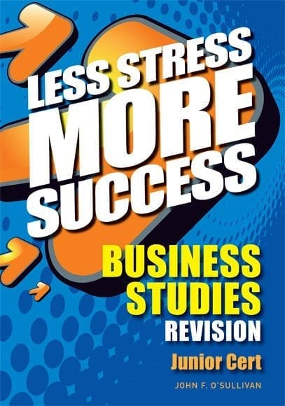 Less Stress More Success – Business Studies