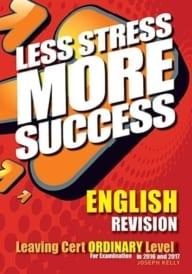 Less Stress More Success – English Ordinary Level