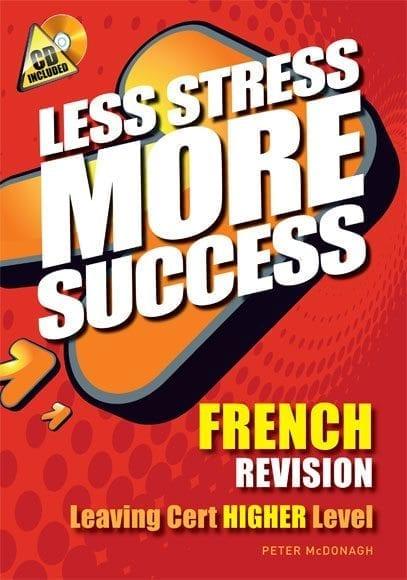Less Stress More Success – French Higher Level