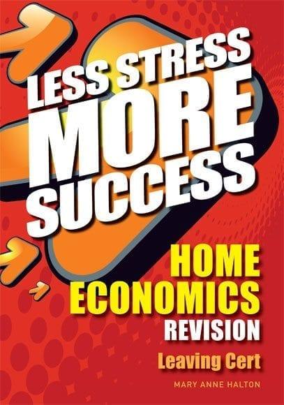 Less Stress More Success – Home Economics
