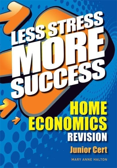 Less Stress More Success – Junior Certificate Home Economics