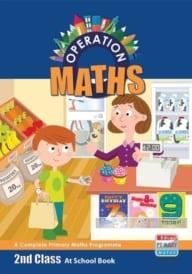Operation Maths 2nd Class – At School Book