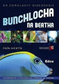 Bunchlocha na Beatha (Irish Biology)