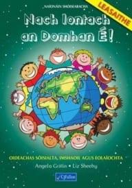 Nach Iontach An Domhan É! – Naíonáin Shóisearacha