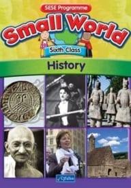 Small World – Sixth Class – History