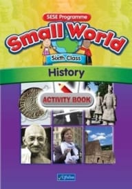 Small World – Sixth Class – History Activity Book