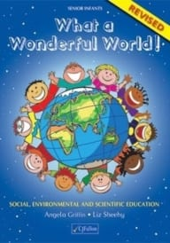 What A Wonderful World! Senior Infants Revised