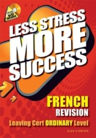 Less Stress More Success – French Ordinary Level