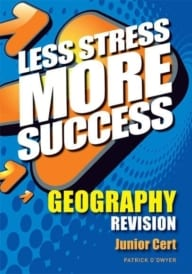 Less Stress More Success – Junior Certificate Geography