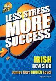 Less Stress More Success – Junior Certificate Irish Higher