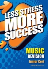 Less Stress More Success – Junior Certificate Music