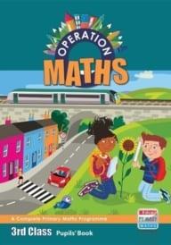 Operation Maths 3rd Class – Pupils' Book