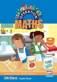 Operation Maths 5th Class – Pupils' Book