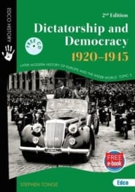 Dictatorship And Democracy 1920-1945 2nd Edition