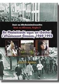 an pholaitíocht agus an tSochaí 1949-1993
